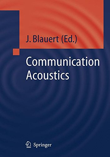 Communication Acoustics (Signals and Communication Technology)