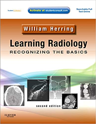 Learning radiology 3rd edition.
