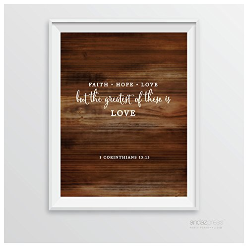 Andaz Press Biblical Wedding Signs, Rustic Wood Print Poster, 8.5-inch x 11-inch, Faith Hope Love, But the Greatest of These is Love, 1 Corinthians 13:13, Bible Scripture Verse Quotes, 1-Pack