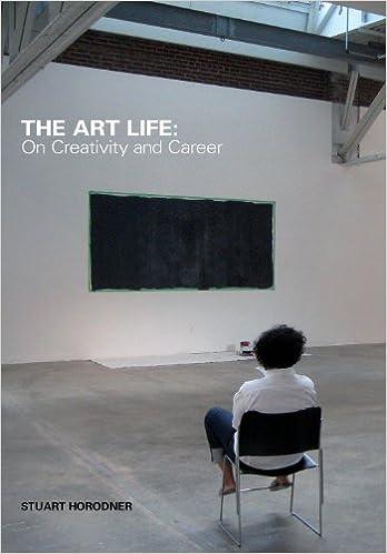 The Art Life On Creativity And Career Stuart Horodner Stacie