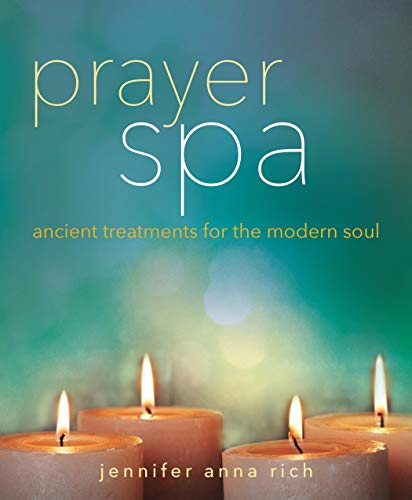 Pdf Christian Books Prayer Spa: Ancient Treatments for the Modern Soul