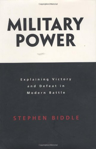 Read Online Military Power: Explaining Victory and Defeat in Modern Battle pdf epub