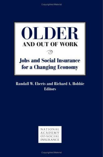 Older and Out of Work: Jobs and Social Insurance for a Changing Economy Pdf