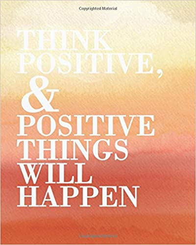Amazoncom Think Positive Positive Things Will Happen