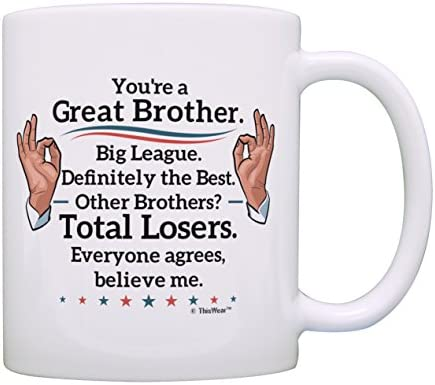 Best Brother Gifts Great Big League Definitely Mug Humorous Birthday For Sister Funny Sibling Gift Coffee