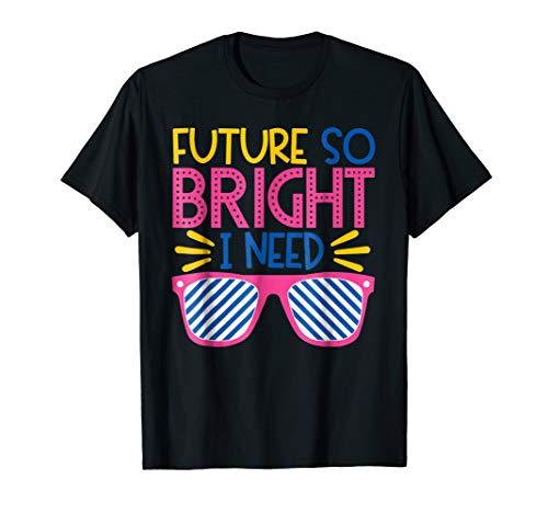 Future So Bright T-Shirt -