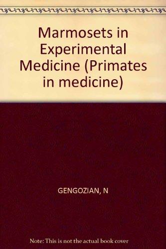Marmosets in Experimental Medicine: Conference, Oak Ridge, Tenn., March 1977: Proceedings (Primates in Medicine, Vol. 10