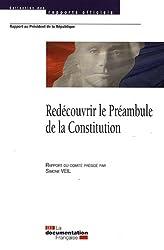 Redécouvrir le Préambule de la Constitution Rapport au président de la République - Rapport du comité présidé par Simone Veil