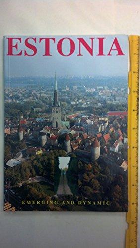 Estonia: Emerging and Dynamic