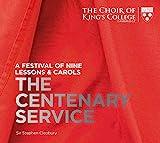 Music : Nine Lessons & Carols - The Centenary Service