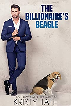 The Billionaire's Beagle: A Clean and Wholesome Romantic Comedy About a Billionaire and a Misbehaving Beagle (Misbehaving Billionaires Book 1)