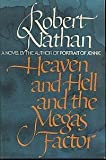 Heaven and Hell and the Megus Factor, Robert Nathan, 044004328X