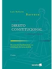 Curso de Direito Constitucional Contemporâneo - 9ª Ed. 2020: os Conceitos Fundamentais e a Construção do Novo Modelo