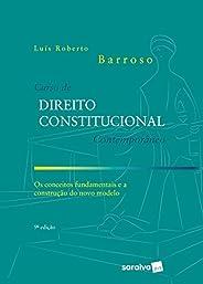 Curso de Direito Constitucional Contemporâneo - 9ª Ed. 2020: os Conceitos Fundamentais e a Construção do Novo