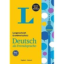 Langenscheidt Grundwortschatz Deutsch - Basic Vocabulary German (with English translations and explanations)