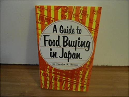 Guide to Food Buying in Japan (Books to Span the East and West)
