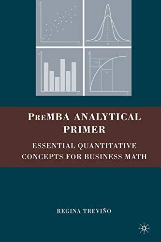 - Premba Analytical Primer: Essential Quantitative Concepts for Business Math