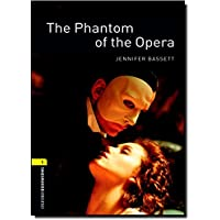 Oxford Bookworms Library: Level 1:: The Phantom of the Opera: 400 Headwords