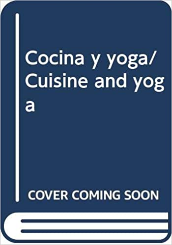 Cocina y yoga/ Cuisine and yoga (Spanish Edition): Mary ...