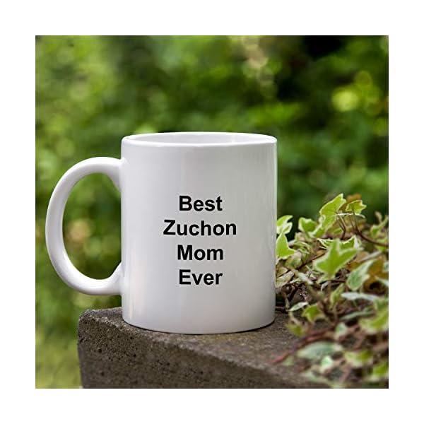 Best Zuchon Mom Ever Dog Mug - 11 oz White Coffee Cup - Funny Novelty Gift Idea 4