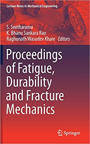 Buy Proceedings of Fatigue, Durability and Fracture Mechanics