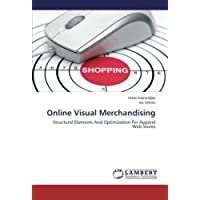 Online Visual Merchandising: Structural Elements And Optimization For Apparel Web Stores