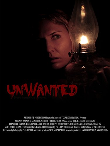 Unwanted (Haunted House Horror Movie)