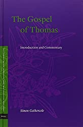 The Gospel of Thomas: Introduction and Commentary (Texts and Editions for New Testament Study)