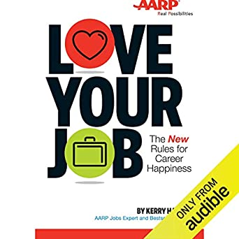 Amazon com: Love Your Job: The New Rules for Career Happiness