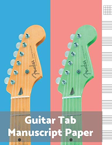 - Guitar Tab Manuscript Paper: Blank Sheet Music For Guitar, Music Manuscript Paper, 6 String Chord, Staff and Title Music Paper For Guitar Players, ... Teachers and Students (100 Pages 8.5 x 11 )