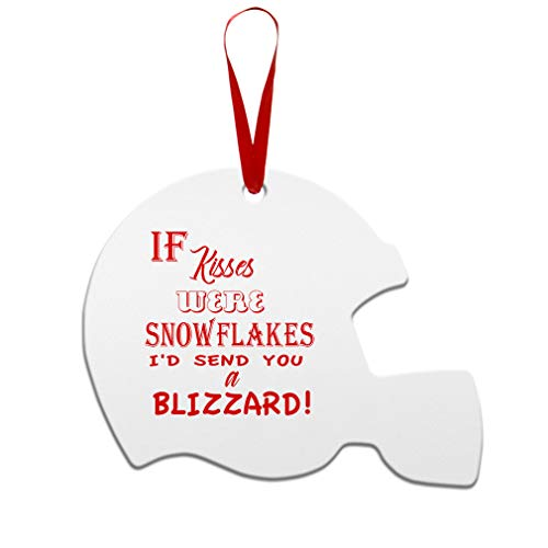 If Kisses were I'd Send You A Blizzard Aluminun Football Helmet Shape Christmas Ornaments Red Ribbon 2 Sided Printing Gift Ideas
