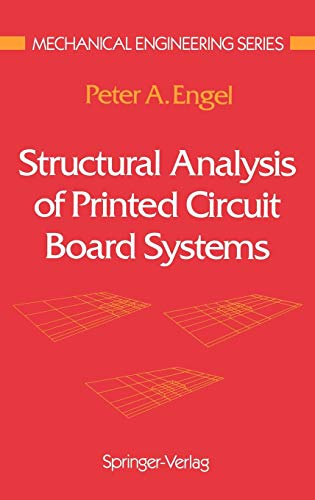 (Structural Analysis of Printed Circuit Board Systems (Mechanical Engineering Series))