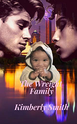 The Wreight Family: Love at First Sight ()