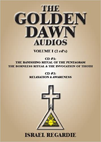 The Golden Dawn Audio CDs: Volume 1, Israel Regardie