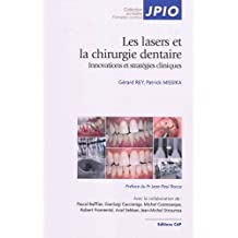 Lasers En Chirurgie Dentaire: Innovations et Strategies Cliniques