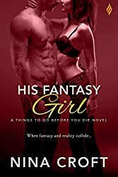 His Fantasy Girl (Things To Do Before You Die Book 1)