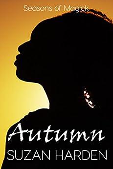 Autumn (Seasons of Magick Book 3) by [Harden, Suzan]