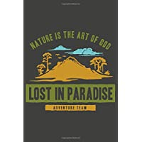 Lost in paradise: Journal Book 110 Lined Pages Inspirational Quote Notebook To Write in: Lined notebook