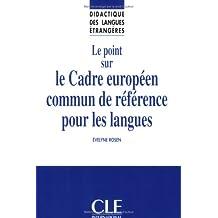 Point sur le cadre europeen commun..