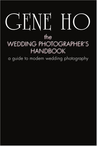 Pdf Photography The Wedding Photographer's Handbook: a guide to modern wedding photography
