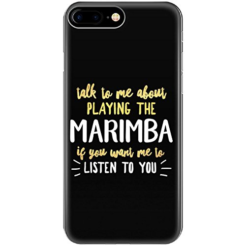Funny Gift for Marimba Player Talk to Me About Instrument - Phone Case Fits iPhone 6 6s 7 8