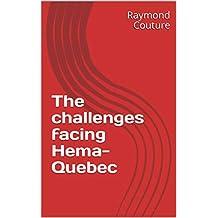The challenges facing Hema-Quebec