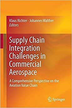 supply-chain-integration-challenges-in-commercial-aerospace-a-comprehensive-perspective-on-the-aviation-value-chain