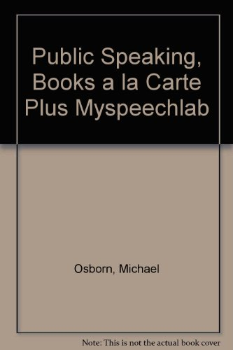 Public Speaking, Books a la Carte Plus MySpeechLab (8th Edition)