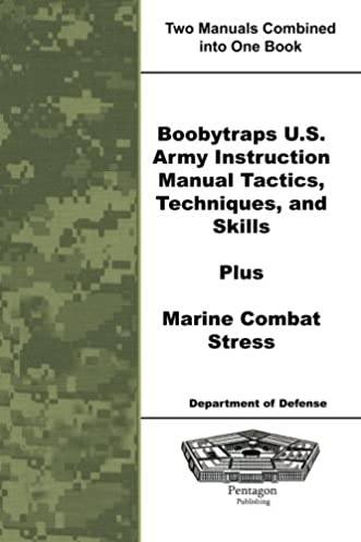 boobytraps u s army instruction manual tactics techniques and rh amazon com 7FGU45 Repair Manual Jet Ski Repair Manual