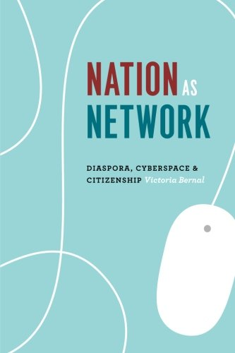 Search : Nation as Network: Diaspora, Cyberspace, and Citizenship