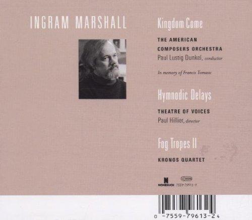 Kingdom Come; Hymnodic Delays; Fog Tropes II for String Quartet and Tap