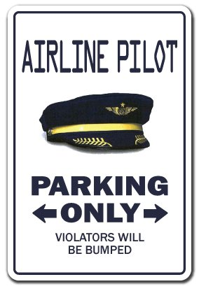 Aviation Pilot Wings (AIRLINE PILOT ~Novelty Sign~ parking signs plane)