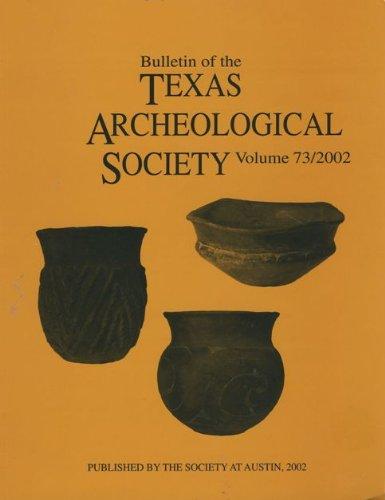 Books : Bulletin of the Texas Archeological Society (Volume 73, 2002)