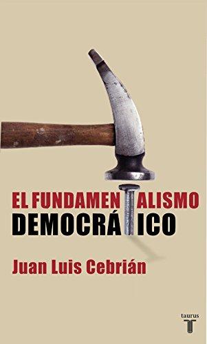 El fundamentalismo democrático (Spanish Edition)